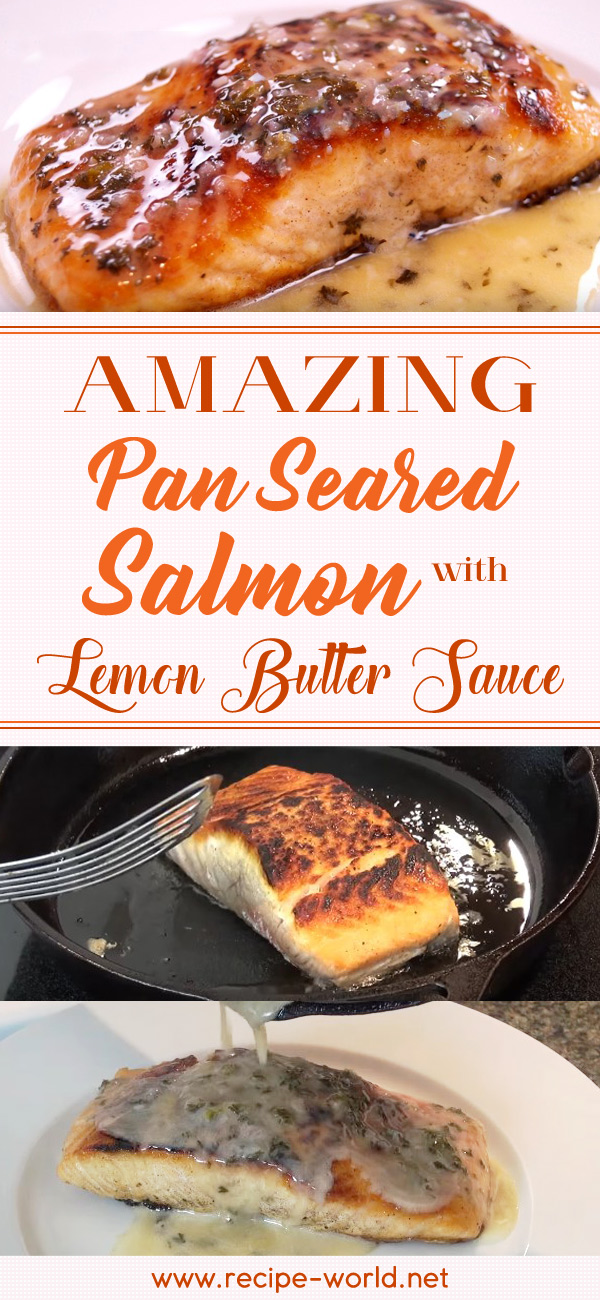 Amazing Pan Seared Salmon With Lemon Butter Sauce
