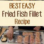 Best Easy Fried Fish Fillet Recipe