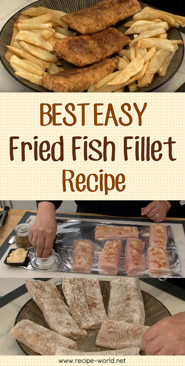 Recipe world best easy fried fish fillet recipe recipe world for Fried fish fillet recipes