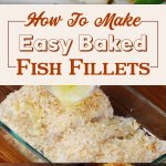 How To Make Easy Baked Fish Fillets