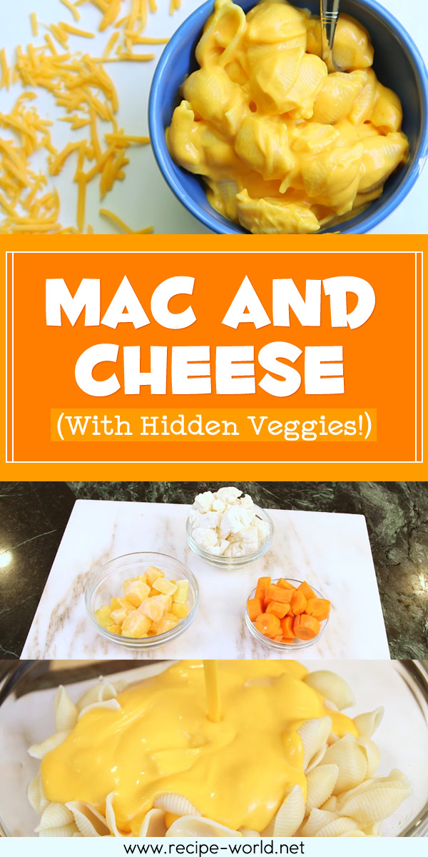 Mac And Cheese (With Hidden Veggies!)