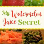 My Watermelon Juice Secret
