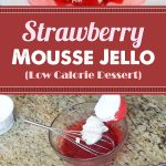 Strawberry Mousse Jello Low Calorie Dessert