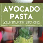 Avocado Pasta (Easy, Healthy, Delicious Dinner Recipe)