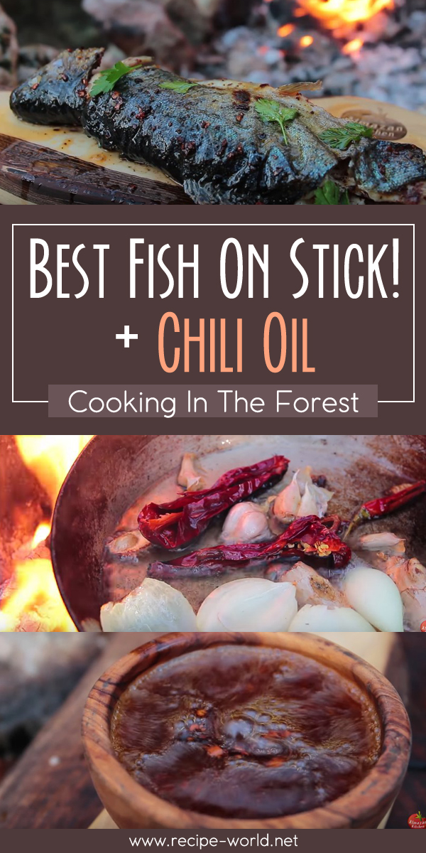Best Fish On Stick! + Chili Oil - Cooking In The Forest