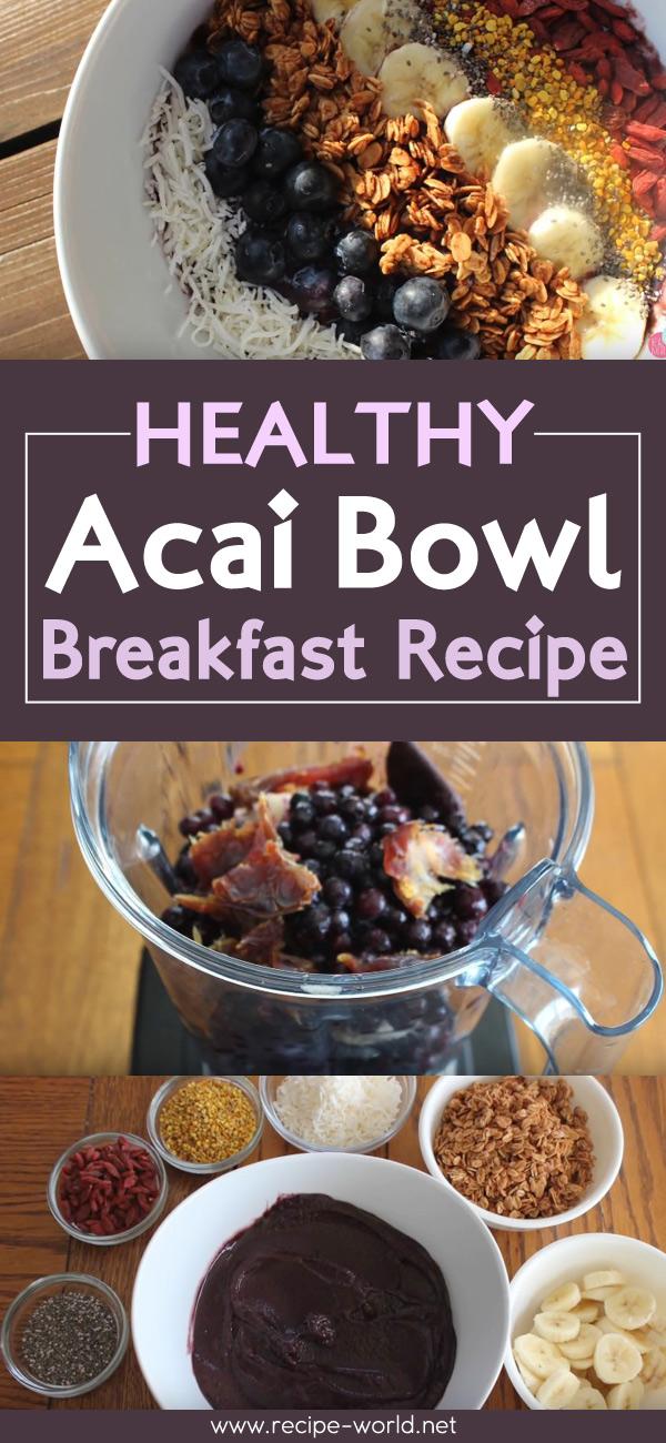 Healthy Acai Bowl Breakfast Recipe