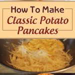 How To Make Classic Potato Pancakes