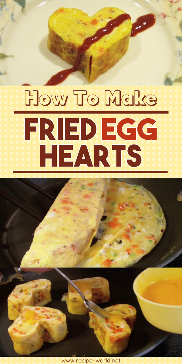 How To Make Fried Egg Hearts