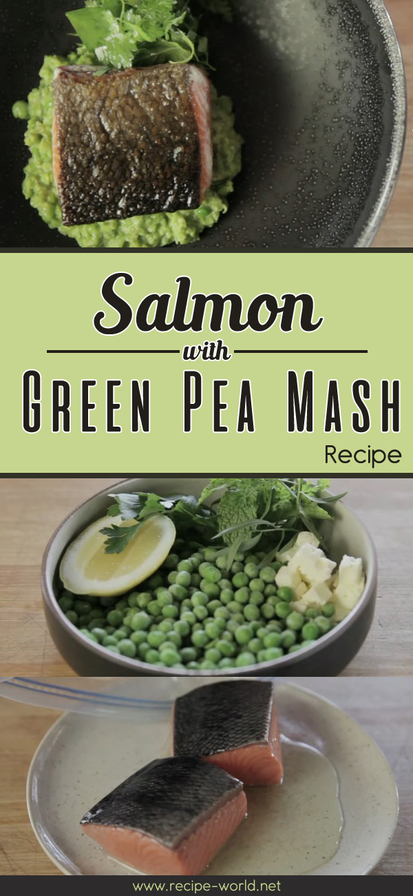 Salmon With Green Pea Mash