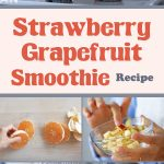 Strawberry Grapefruit Smoothie – Eat Clean With Shira Bocar