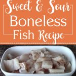 Sweet & Sour Boneless Fish