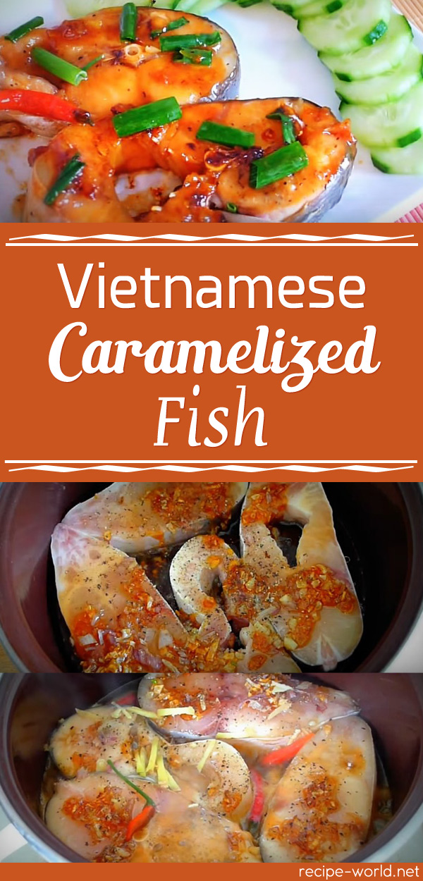 Vietnamese Caramelized Fish