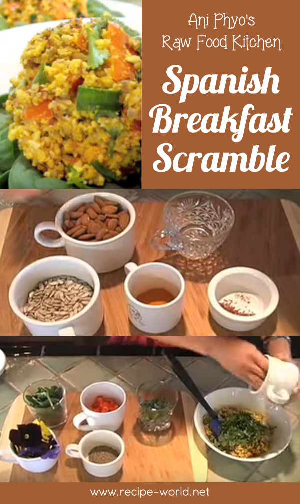 Ani Phyo's Raw Food Kitchen: Spanish Breakfast Scramble