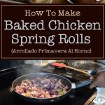 Baked Chicken Spring Rolls (Arrollado Primavera Al Horno)