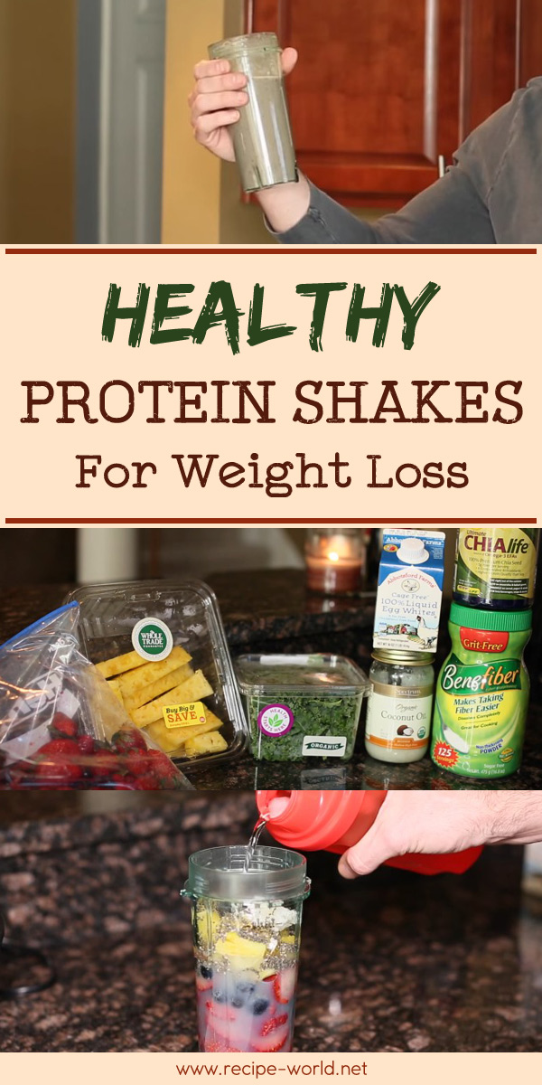 Recipe World Healthy Protein Shakes For Weight Loss Recipe