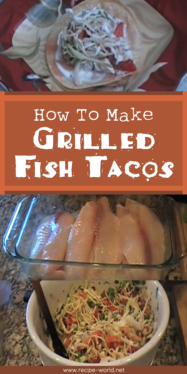 How To Make Grilled Fish Tacos