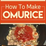 How To Make Omurice