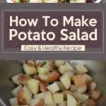 How To Make Potato Salad – Easy & Healthy Recipe