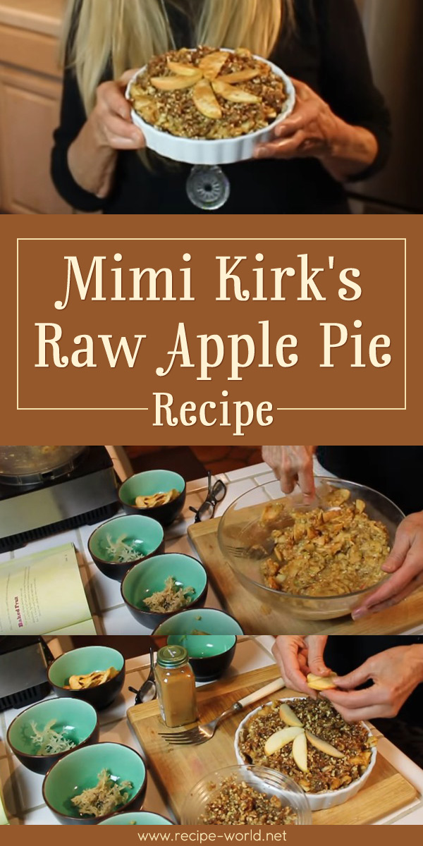 Mimi Kirk's Raw Apple Pie