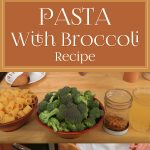 Pasta With Broccoli Recipe – Laura Vitale