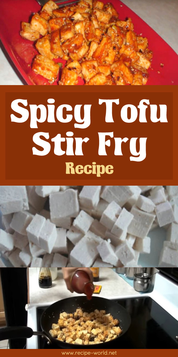 Spicy Tofu Stir Fry