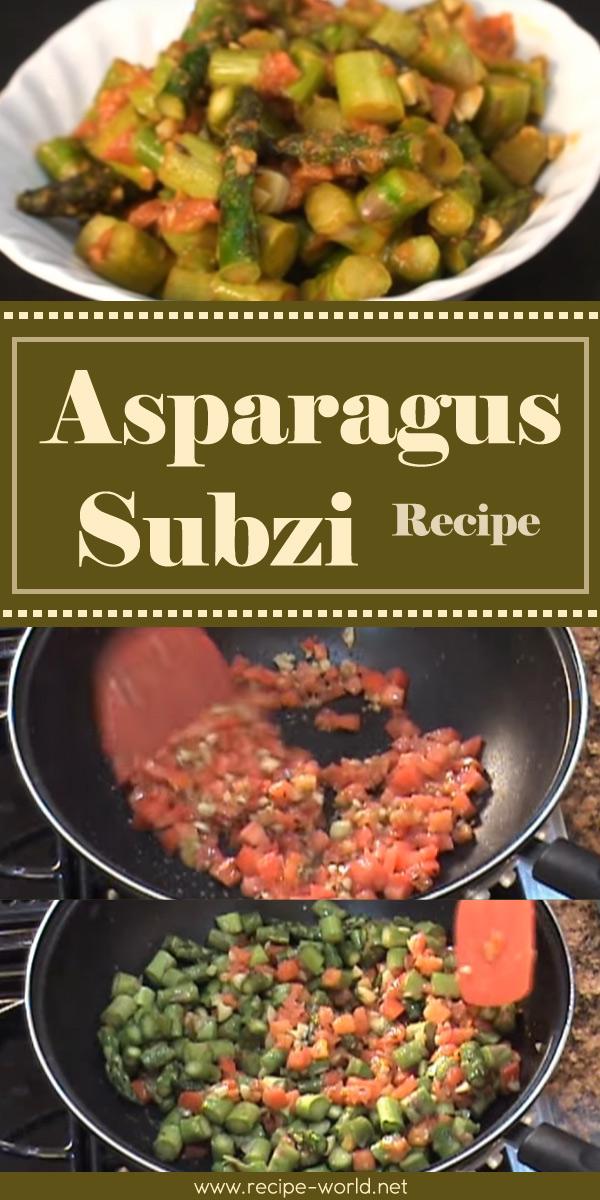 Asparagus Subzi Recipe