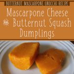 Butternut Mascarpone Gnocchi Recipe – Mascarpone Cheese And Butternut Squash Dumplings