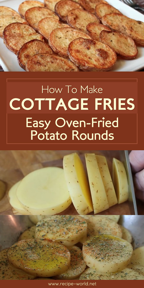 Cottage Fries - Easy Oven-Fried Potato Rounds