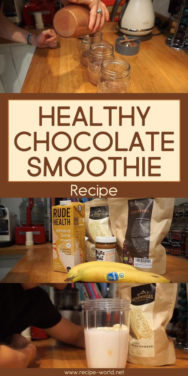 Healthy Chocolate Smoothie Recipe