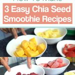 How To Make 3 Easy Chia Seed Smoothie Recipes