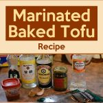 Marinated Baked Tofu