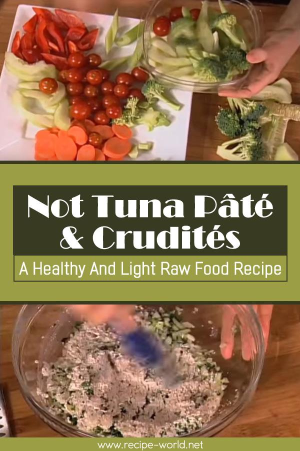 Recipe world not tuna pt crudits a healthy and light raw food not tuna pt crudits a healthy and light raw food recipe forumfinder Image collections