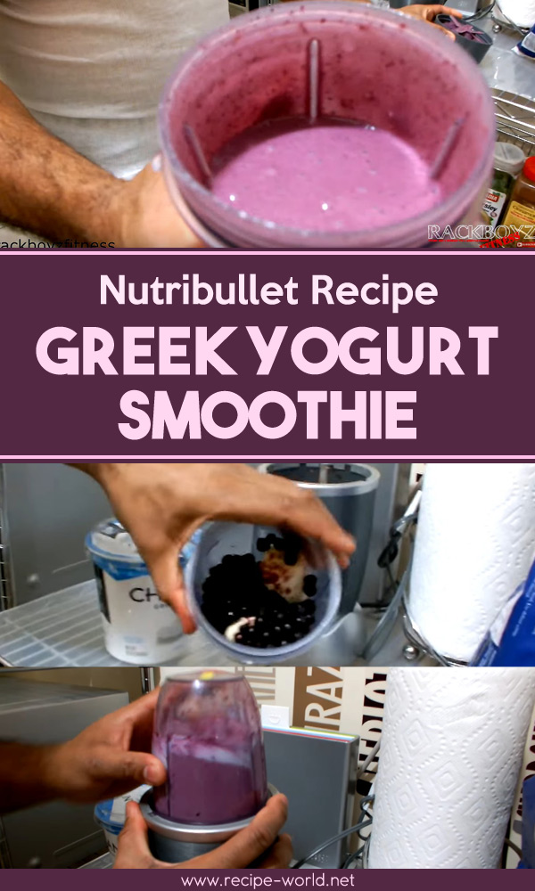 Nutribullet Recipe: Greek Yogurt Smoothie