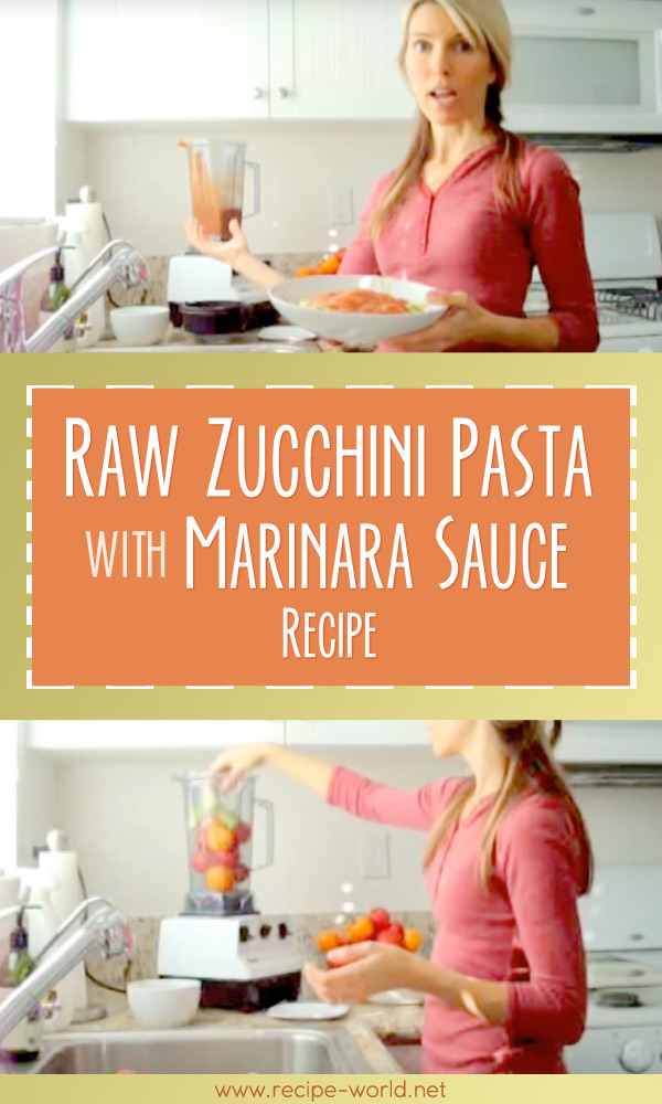 Raw Zucchini Pasta With Marinara Sauce Recipe