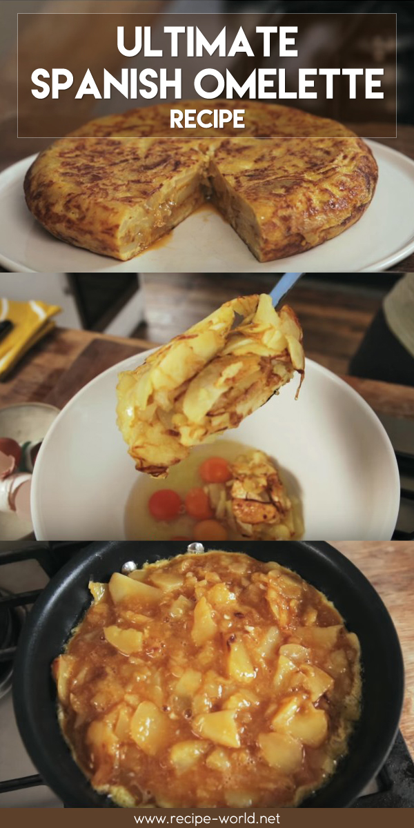 Ultimate Spanish Omelette Recipe