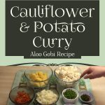 Aloo Gobi Recipe – Cauliflower & Potato Curry