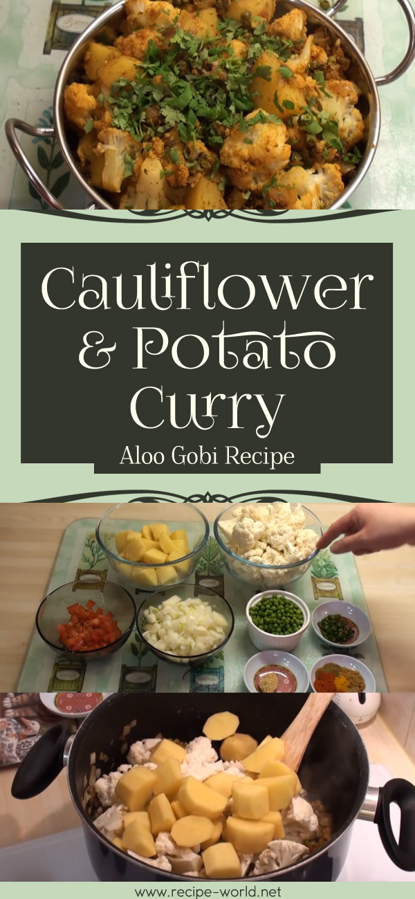 Aloo Gobi Recipe - Cauliflower & Potato Curry