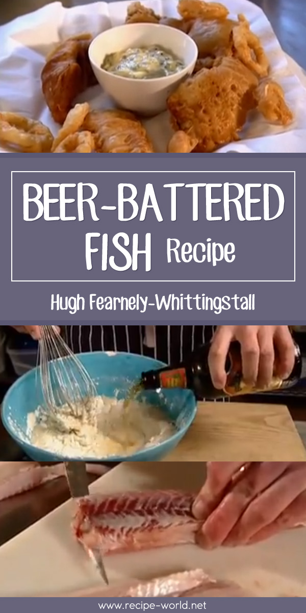 Beer-Battered Fish - Hugh Fearnely-Whittingstall