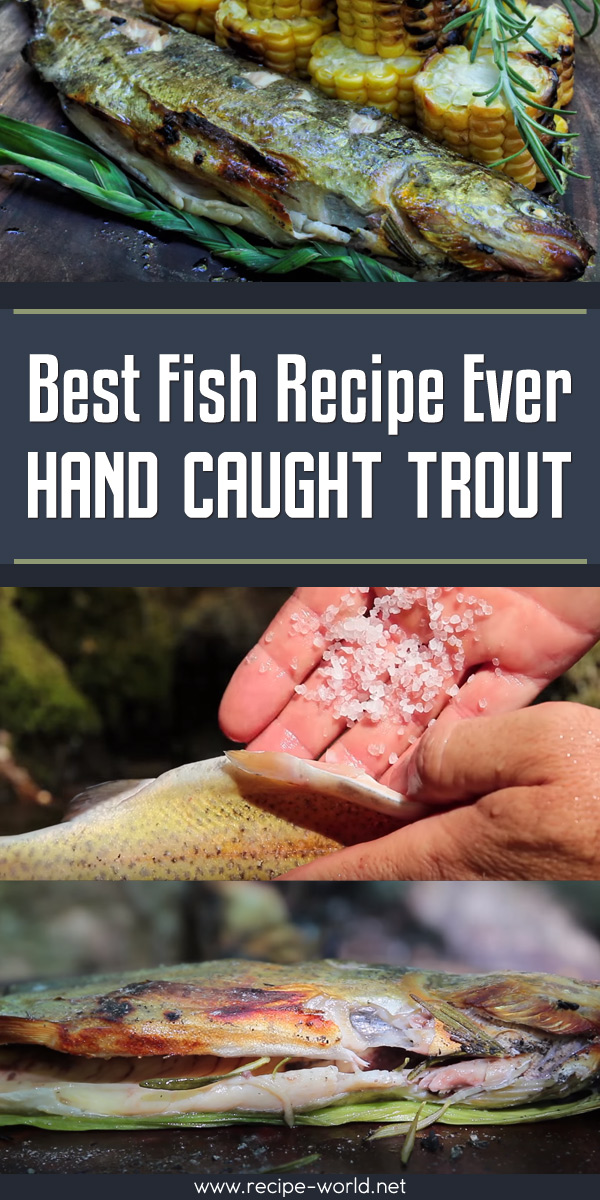 Best Fish Recipe Ever - Hand Caught Trout!