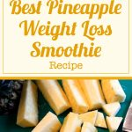 Best Pineapple Weight Loss Smoothie Recipe