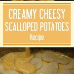 Creamy Cheesy Scalloped Potatoes Recipe