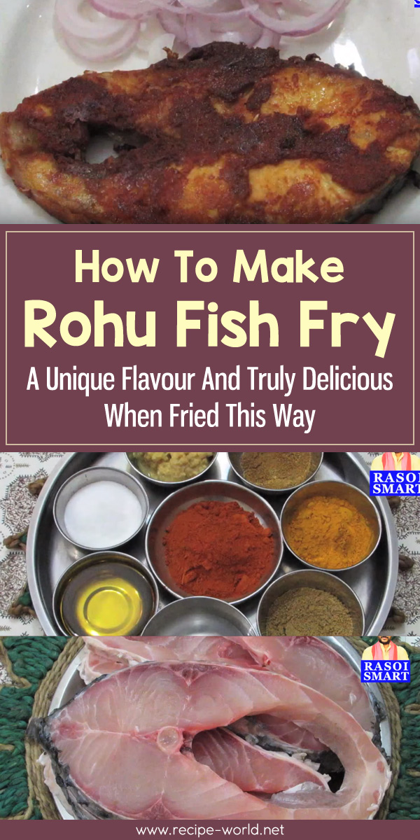 Rohu Fish Fry - A Unique Flavour And Truly Delicious When Fried This Way