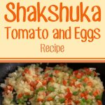 Shakshuka – Tomatoes And Eggs Recipe