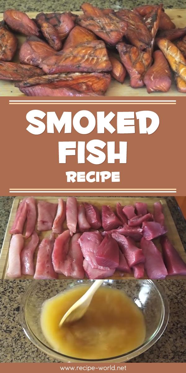 Smoked Fish Recipe!