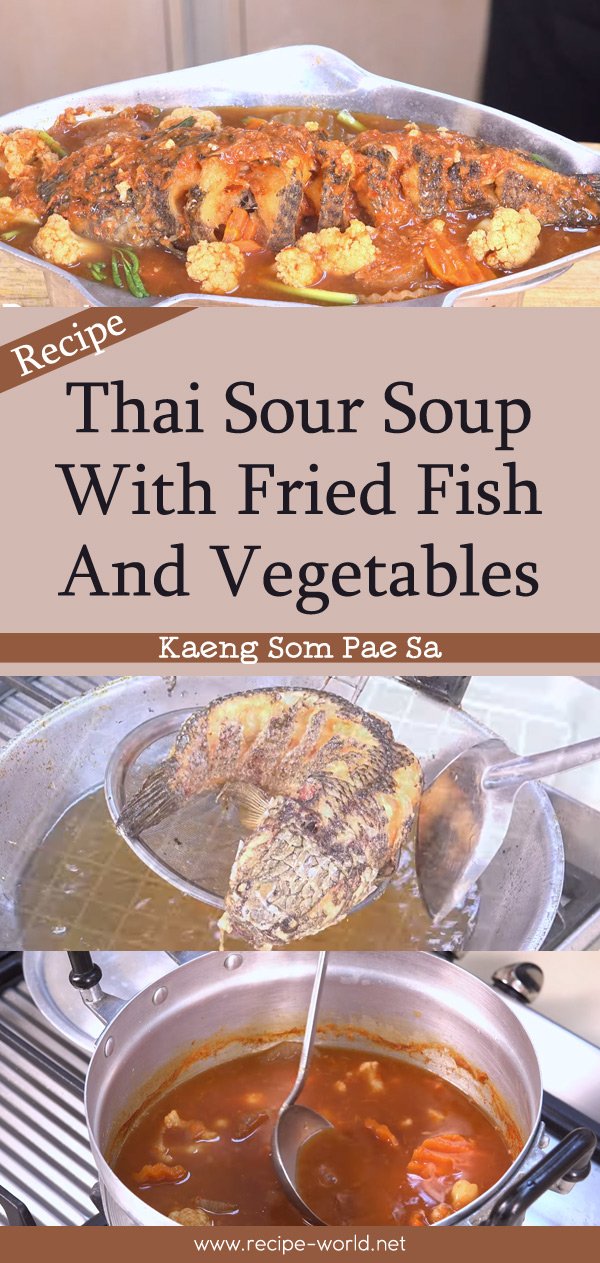 Thai Sour Soup With Fried Fish And Vegetables - Kaeng Som Pae Sa