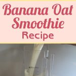 Banana Oat Smoothie Recipe