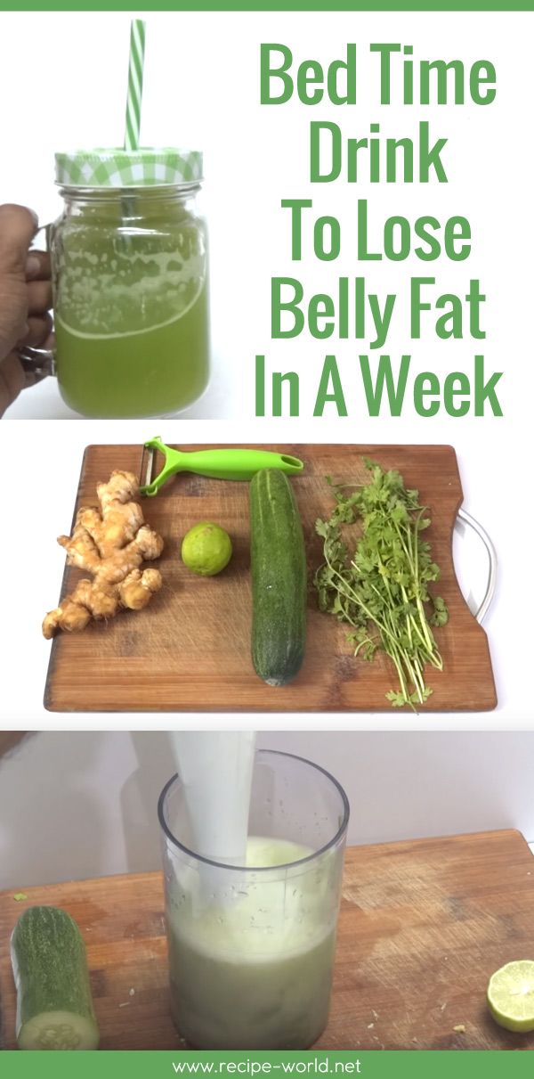 Recipe World Bed Time Drink To Lose Belly Fat In A Week Recipe World