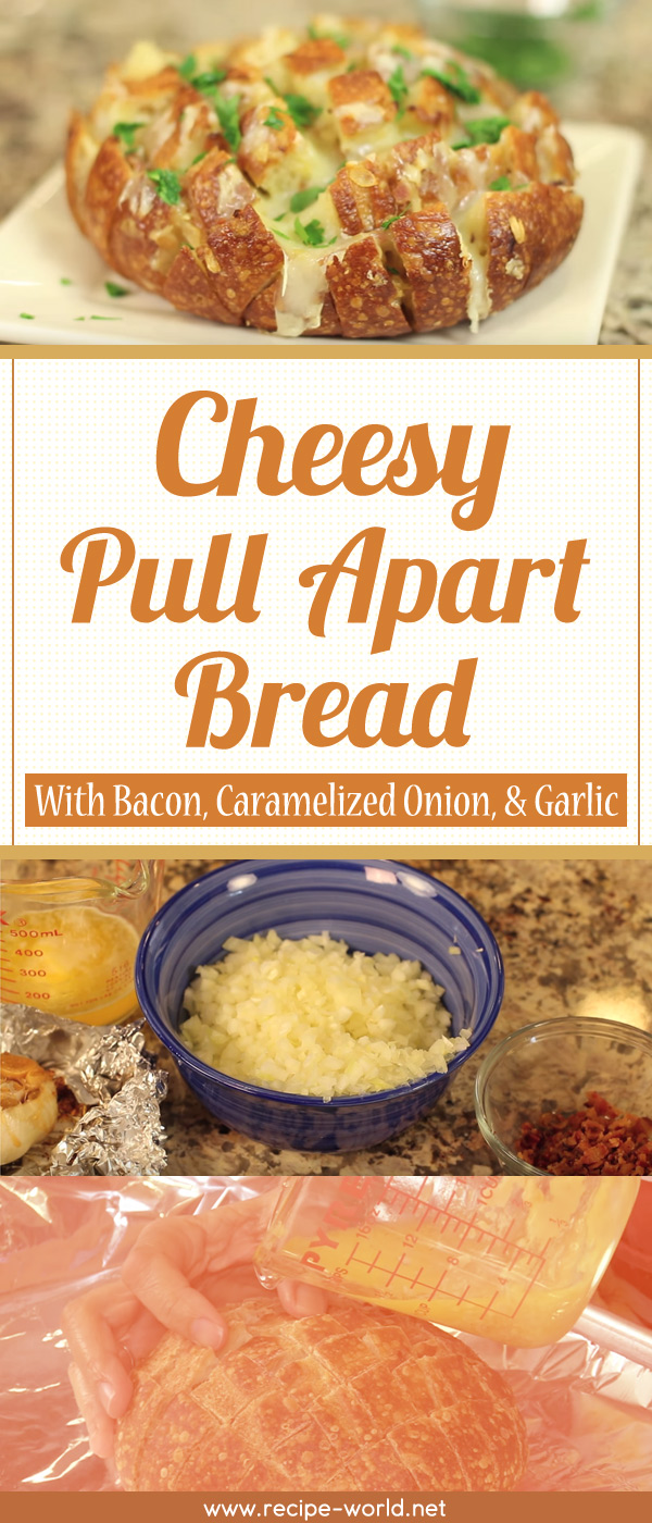 Cheesy Pull Apart Bread With Bacon, Caramelized Onion, & Garlic