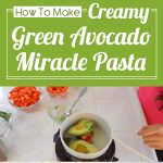 Creamy Green Avocado Miracle Pasta (Food Bite)
