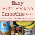 Easy High Protein Smoothie Meal Replacement